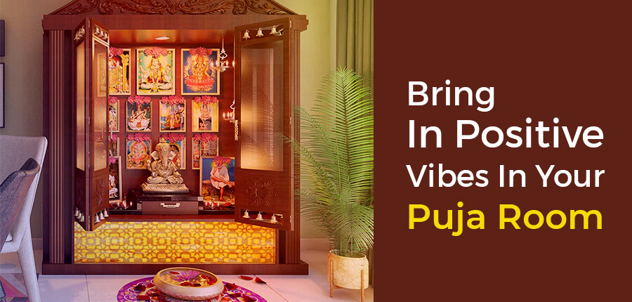 Bring In Positive Vibes In Your Puja Room Bring In Positive Vibes In Your Puja Room