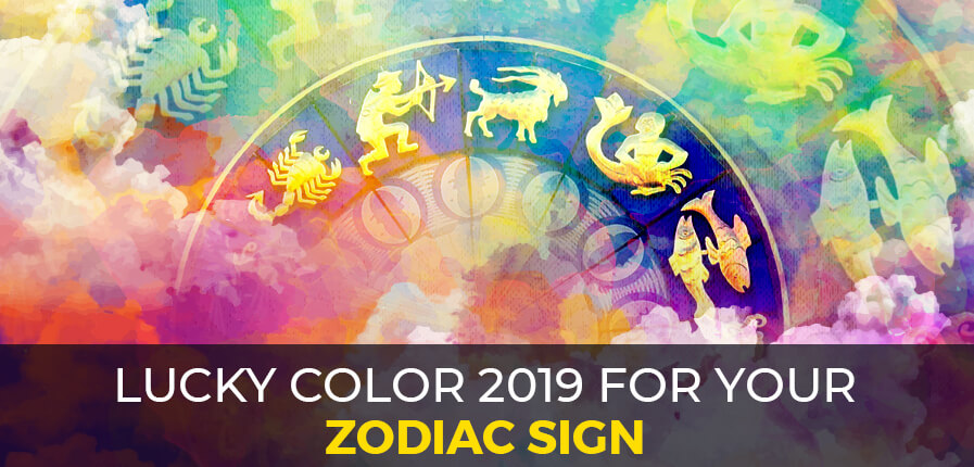 Lucky Color 2019 For Your Zodiac Sign