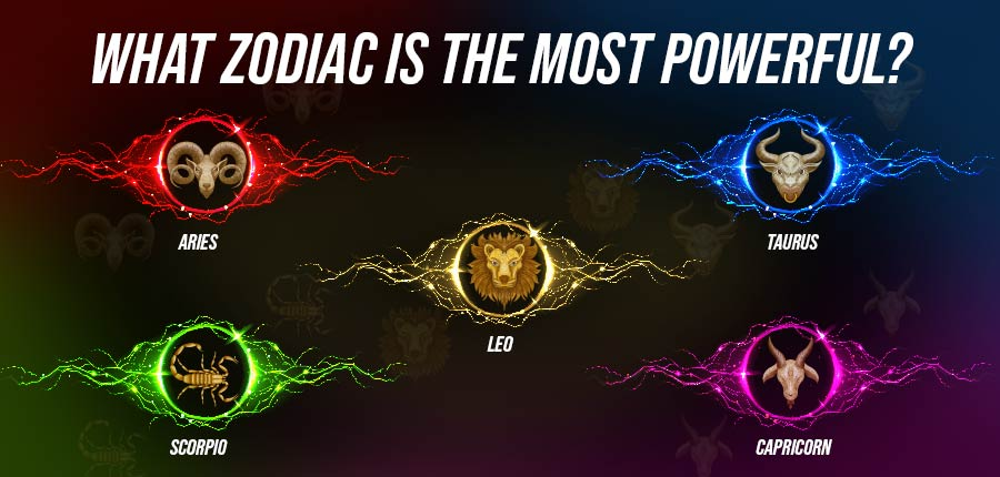 The Most Powerful Zodiac Sign According to Astrology