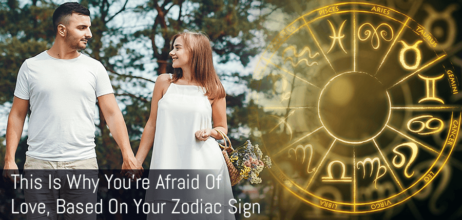 What Do the Zodiac Signs Reveal about your Fear of Falling in Love