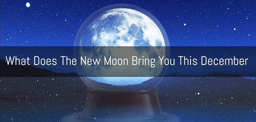 What Does The New Moon Bring You This December