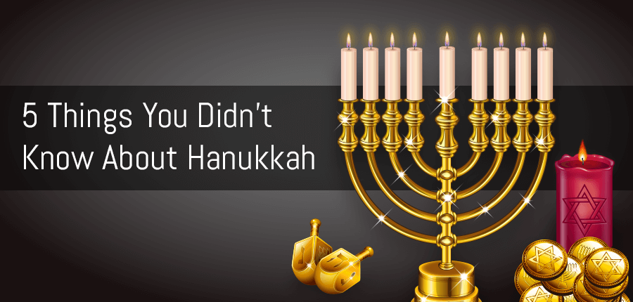 5 Things You Should Know About Hanukkah