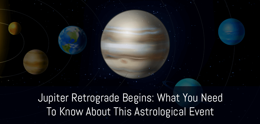 All About the Astrological Event of Jupiter Retrograde 2019