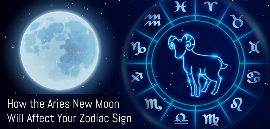 How The New Moon of Aries Will Affect All Zodiac Signs